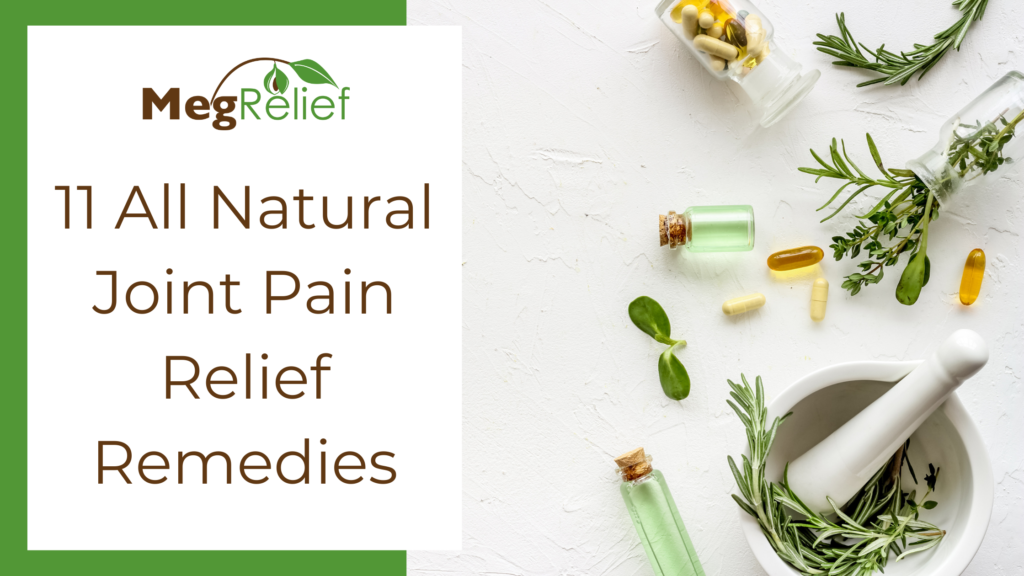 All Natural Joint Pain Relief Remedies